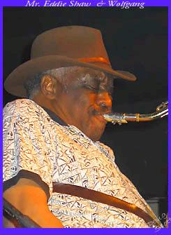 Did you know Eddie Shaw played with Muddy Waters and the Wolfgang is the remaining members of Howlin Wolf!